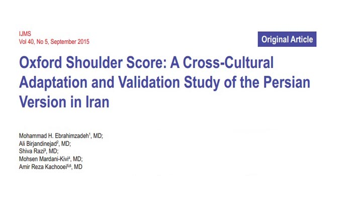 Oxford Shoulder Score A Cross-Cultural Adaptation and Validation Study of the Persian Version in Iran