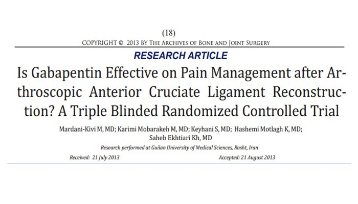 Is Gabapentin Effective on Pain Management after Arthroscopic Anterior Cruciate Ligament Reconstruction? A Triple Blinded Randomized Controlled Trial