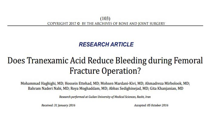 Does Tranexamic Acid Reduce Bleeding during Femoral Fracture Operation?