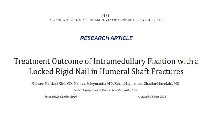 Treatment Outcome of Intramedullary Fixation with a Locked Rigid Nail in Humeral Shaft Fractures
