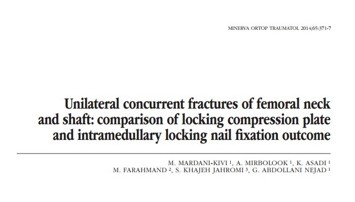Unilateral concurrent fractures of femoral neck and shaft, comparison of locking compression plate and intramedullary locking nail fixation outcome