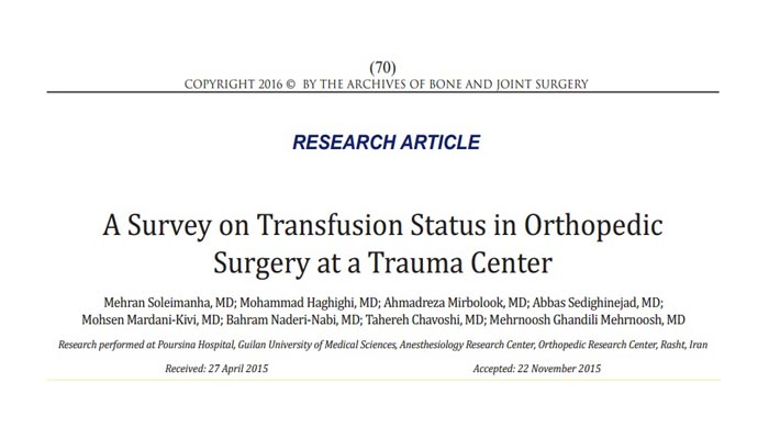 A Survey on Transfusion Status in Orthopedic Surgery at a Trauma Center